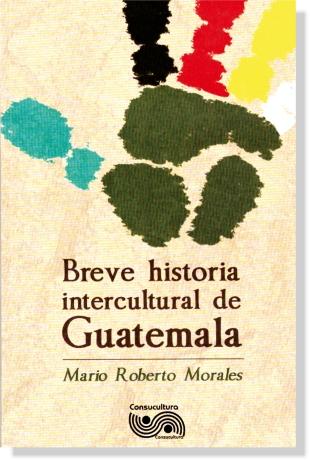 ENSAYO_BREVE HISTORIA INTERCULTURAL DE GUATEMALA
