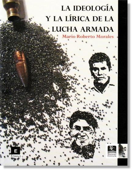 ENSAYO_LA IDEOLOGÍA Y LA LÍRICA DE LA LUCHA ARMADA