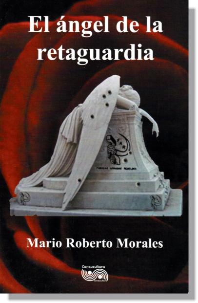 NOVELA_EL ÁNGEL DE LA RETAGUARDIA